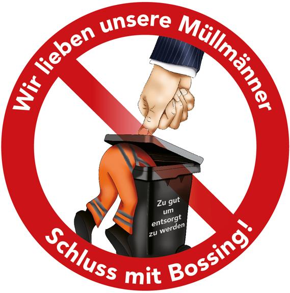 Wir lieben unsere Müllmänner - Schluss mit Bossing